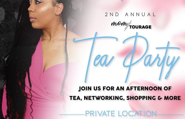 Events: Momtourage Tea Party